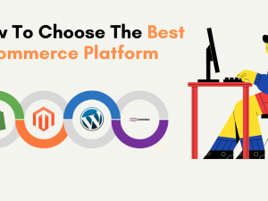 How To Choose The Best E-commerce Platform_Featured Image