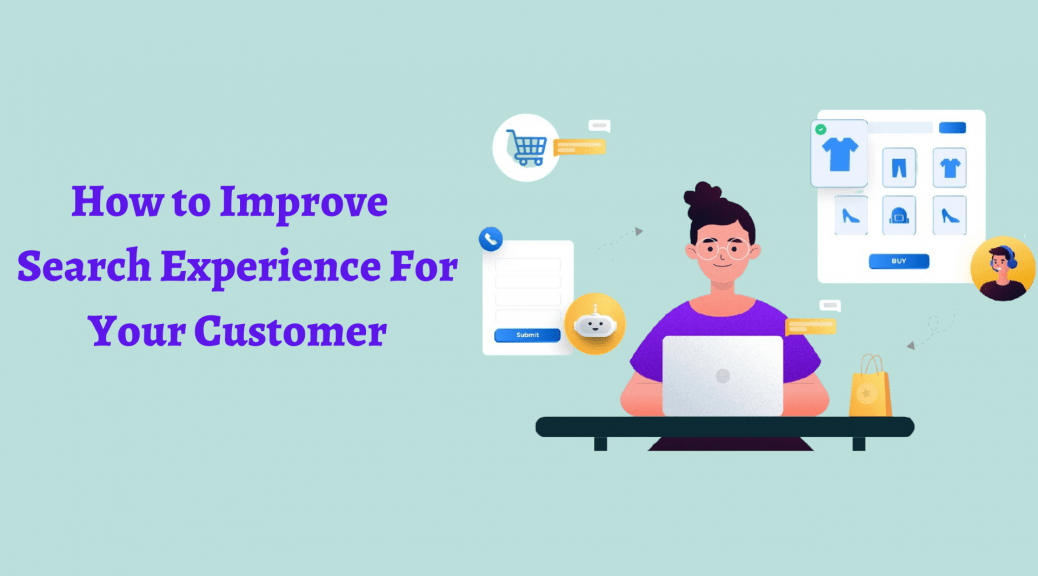 Improve Search Experience For Your Customer
