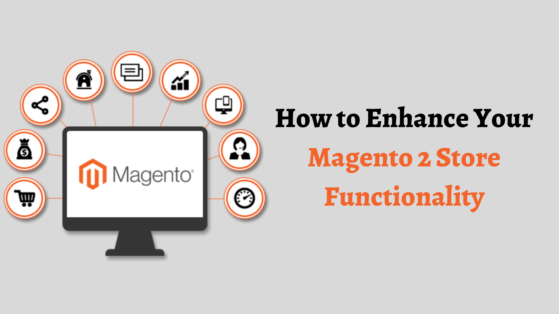 Enhance your store functionality with Magento 2