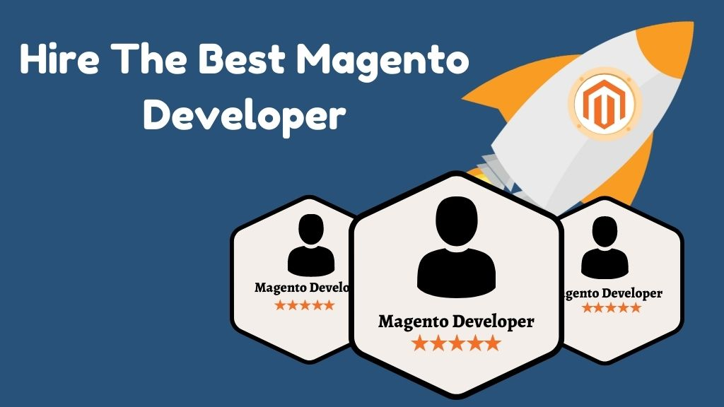 How to Find the Best Magento Developers