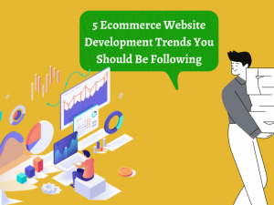 ecommerce web development trends